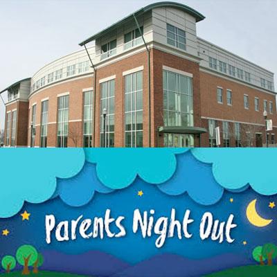 Parents Night Out - Elkton, MD - Elkton Arts & Entertainment