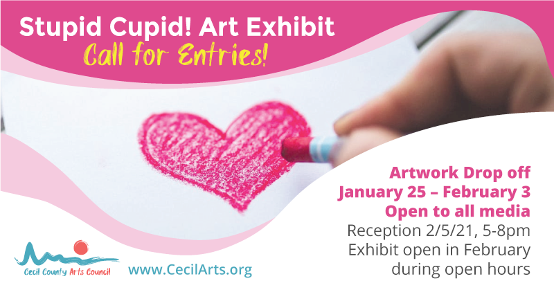 Stupid Cupid Art Exhibit - Call for Entries - Elkton Arts & Entertainment